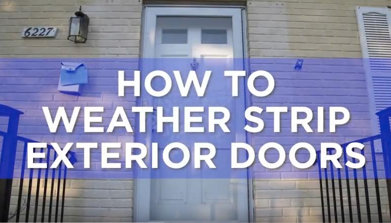 Video How To Weatherstrip Exterior Doors Carolina Country