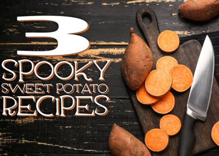 3 Spooky Sweet Potato Recipes