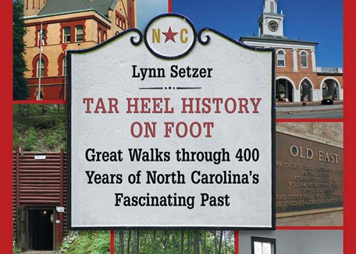Tar Heel History on Foot